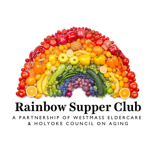 fruits and vegetables arranged in a rainbow arch with text rainbow supper club in large letters above smaller text that reads a partnership of westmass eldercare and holyoke council on aging
